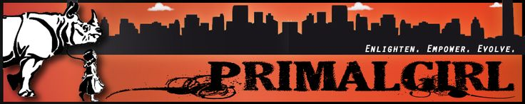 www.primalgirl.com THIS BLOG!!!