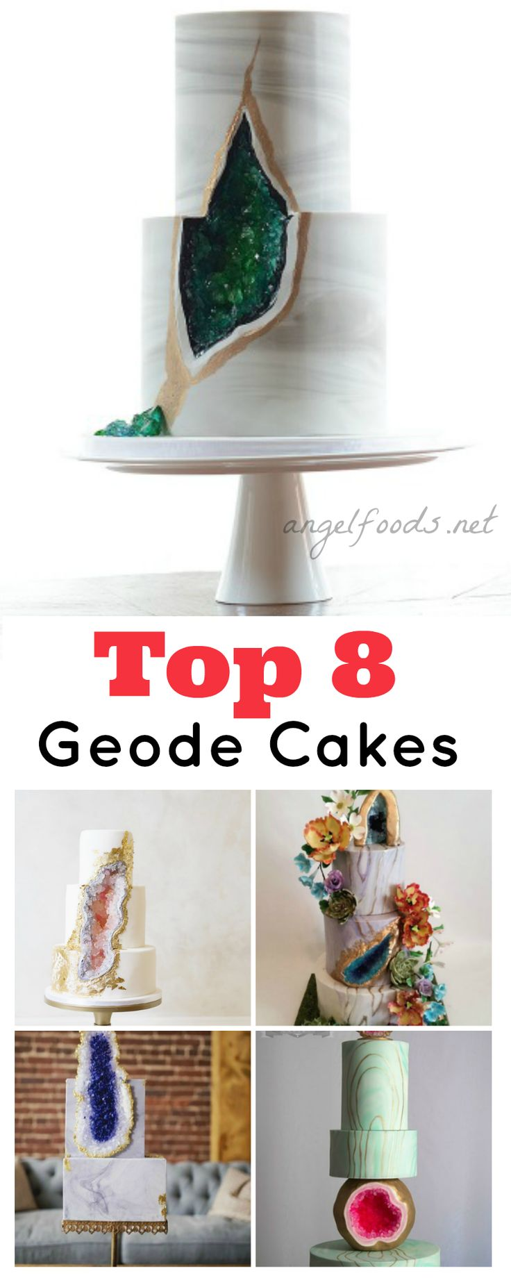 Top 8 Geode Cakes   You may have seen, and even tried your hand at the latest trend going around at the moment... Geode Cakes.   http://angelfoods.net/top-8-geode-cakes