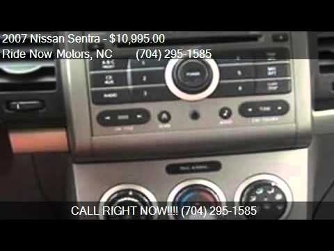 2007 Nissan Sentra S Sedan 4D - Ask for Natasha or Sara Ride Now Motors 6353 E. Independence Blvd. Charlotte, NC 28212 704-295-1585 http://www.ridenowmotors.com http://www.facebook.com/ridenowmotors