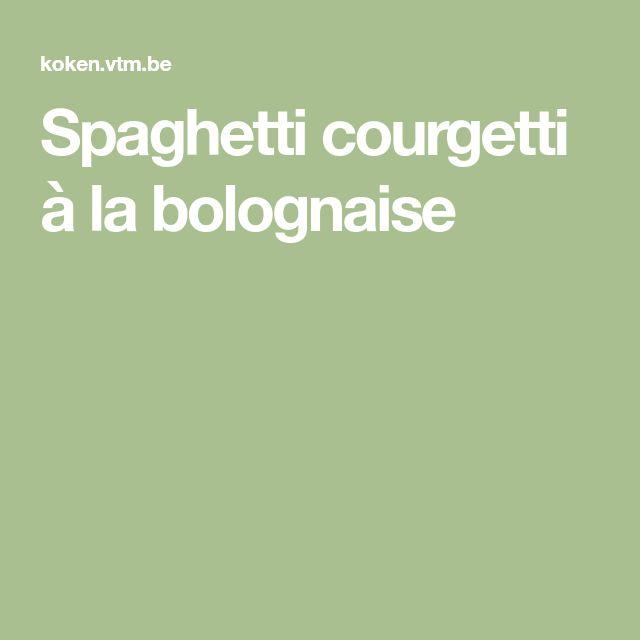 Spaghetti courgetti à la bolognaise
