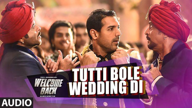 Tutti Bole Wedding Di Full AUDIO Song - Meet Bros & Shipra Goyal | Welco...