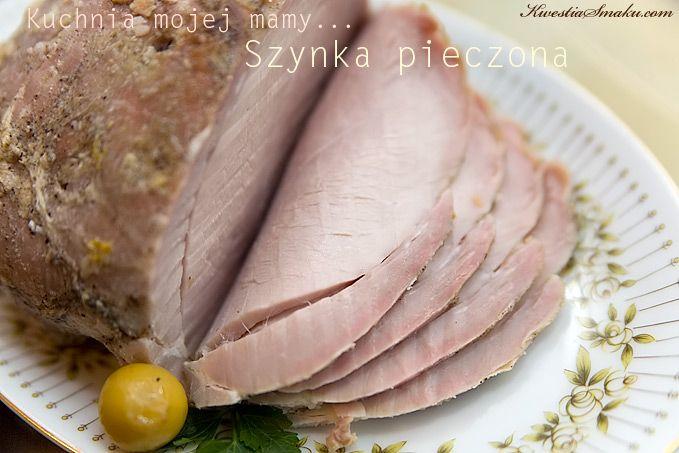 Danie z szynki, potrawy świąteczne, na przyjęcia, danie na święta, imieniny i urodziny, własne pieczone mięso. Jak upiec mięso, soczyste pieczenie