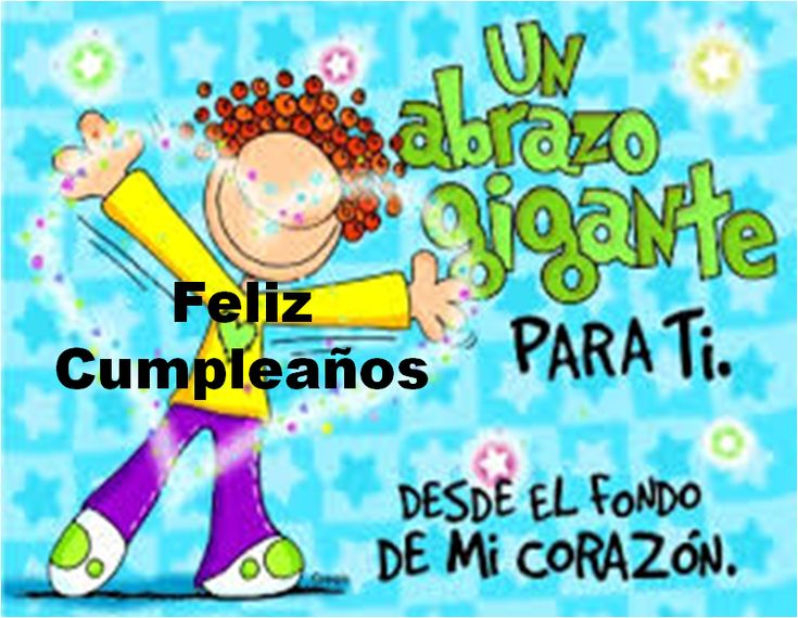 Happy Birthday Para Hombres ~ Best images about postales feliz cumplea�os on pinterest dibujo amigos and salud