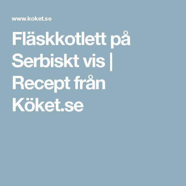 Fläskkotlett på Serbiskt vis   Recept från Köket.se
