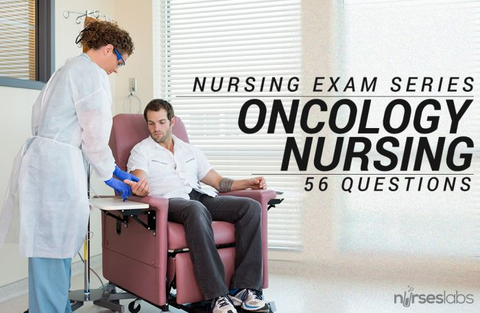 A 56-item examination all about Oncology Nursing and Cancer. These NCLEX style questions can help you review for your local boards. Good luck!