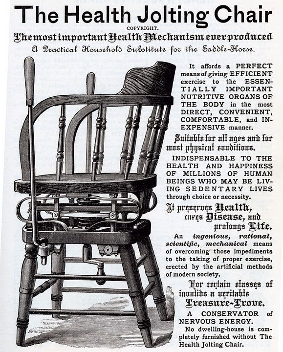 From 1886—Health Jolting Chair. It keeps lazy people moving - for health, of course.
