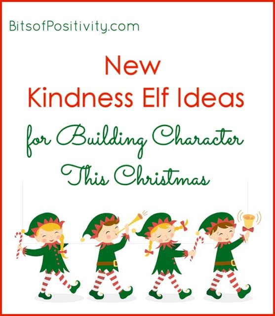 New ideas for kindness elves in 2015; post includes kindness elf ideas and resources from previous years