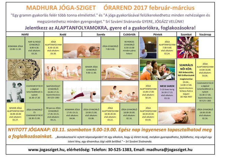 Madhura Jóga-sziget február-március Órarend