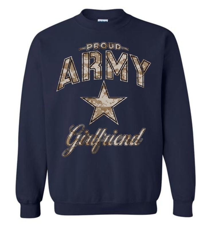 Proud Army Girlfriend Camo Sweatshirt