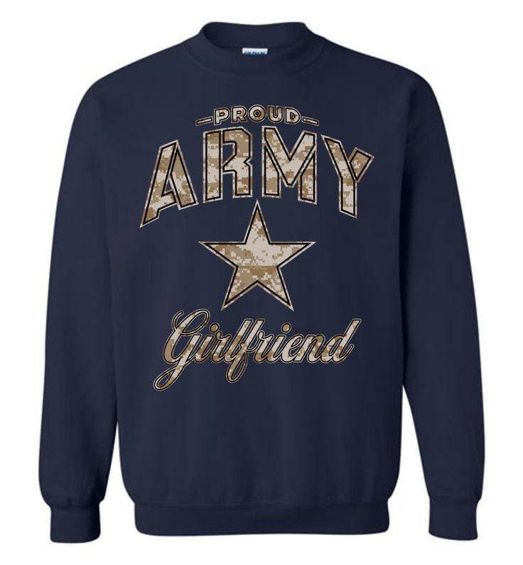 Proud Army Girlfriend Camo Sweatshirt