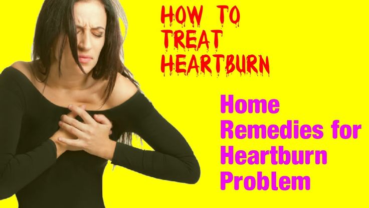 How to treat heartburn - Home Remedies for Heartburn Problems