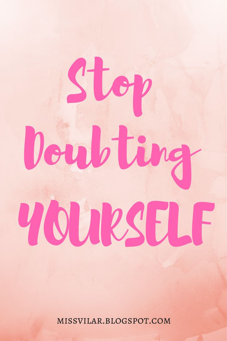 Heard that little voice in your head saying you can't do it? Well, it case you didn't know, that's YOU. Which means that the only thing that stands between you and your dreams is YOU. Stop doubting and start believing in what you can do.