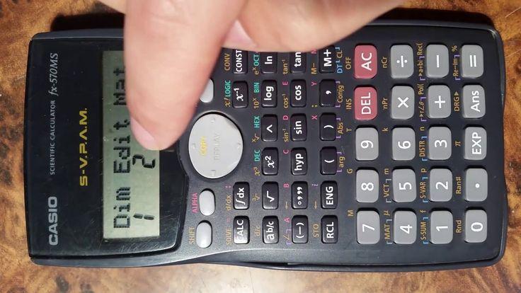 Matriz inversa.  ¿Cómo utilizar una calculadora científica Casio fx-570MS?