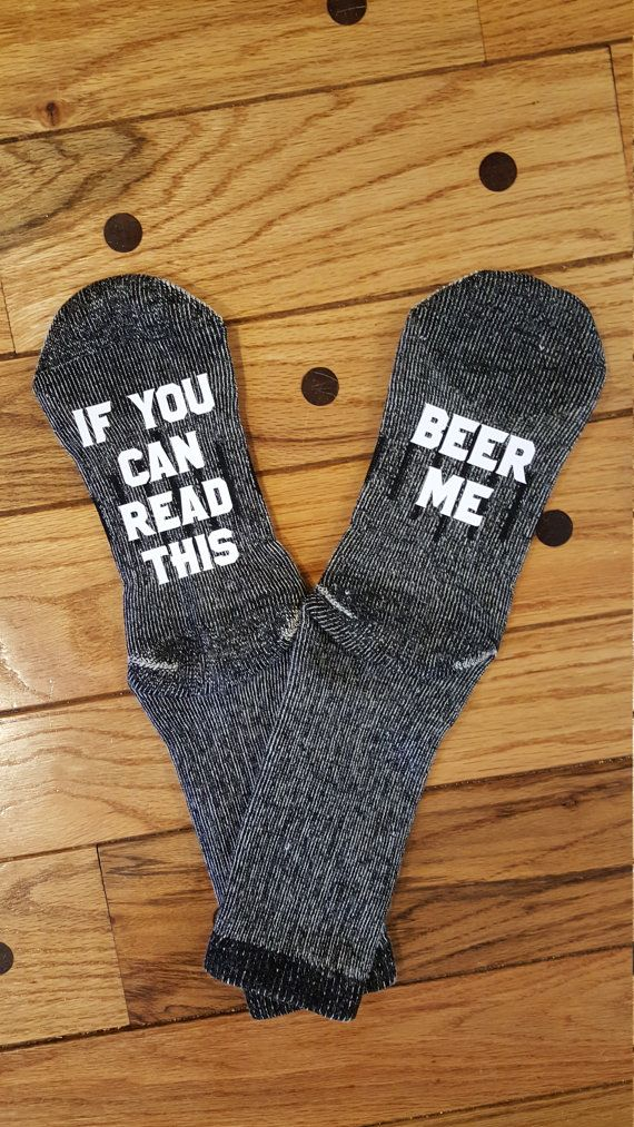 If you can read this Beer Me Socks  These funny men's socks are sure to get a laugh from the beer lover in your life! The perfect stocking stuffer for the men who are so hard to shop for.