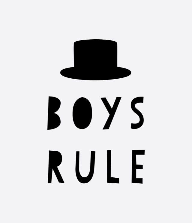 Boy's Rule! Girls Too! And a Little of Both Drool..