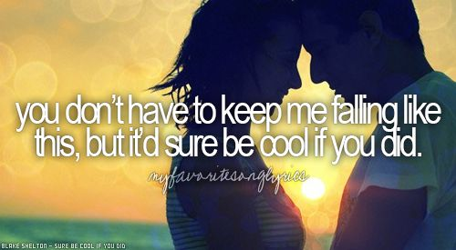 Sure Be Cool If You Did - Blake Shelton