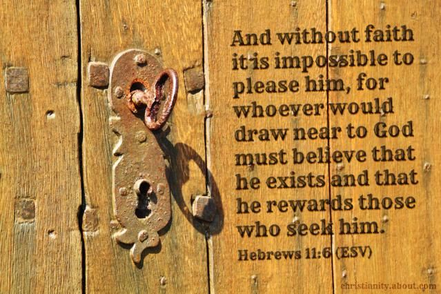 Faith Is the Key - Hebrews 11:6 - Verse of the Day