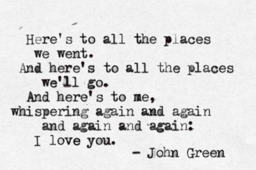 Because I simply adore John Green.