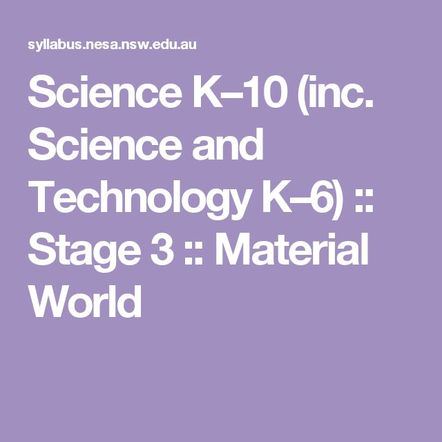 Science K–10 (inc. Science and Technology K–6) :: Stage 3 :: Material World