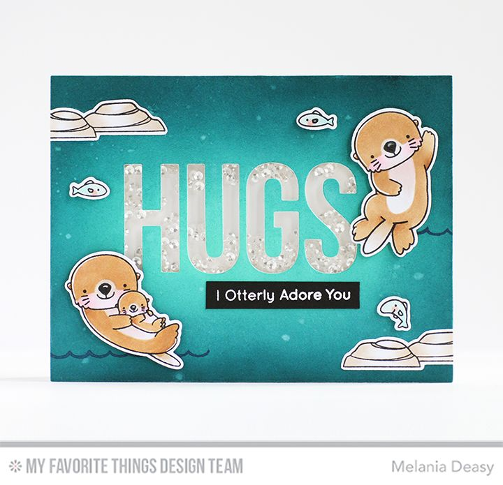 Otterly Love You Stamp Set and Die-namics, Big Hugs Die-namics - Melania Deasy  #mftstamps