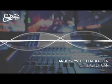 Faster Car - Anders Lystell feat. Kaliber [ EPIDEMIC SOUND ]