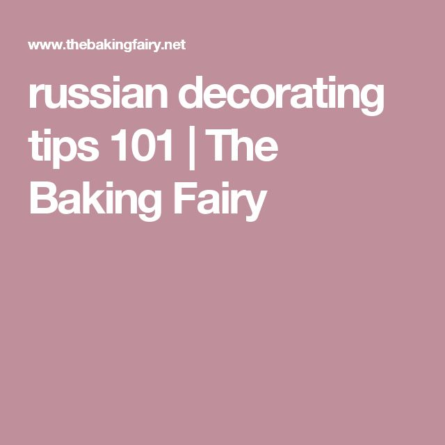 russian decorating tips 101   The Baking Fairy