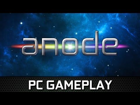 Anode | Gameplay PC