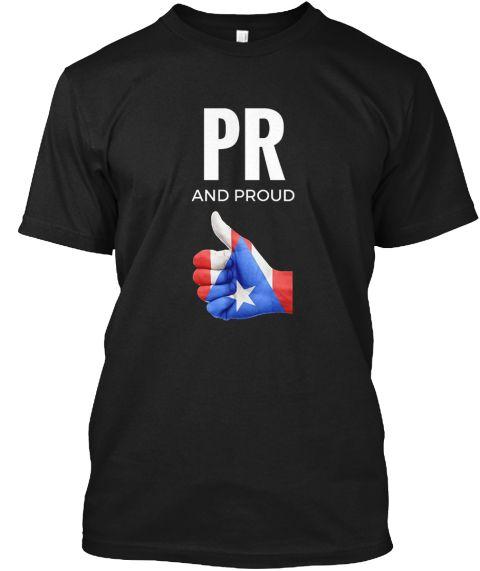 Pr And Proud   Puerto Rico Pride Shirt Black T-Shirt Front