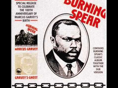 """▶ Burning Spear: """"Marcus Garvey"""" & """"The Ghost"""" (Mix) - YouTube"""