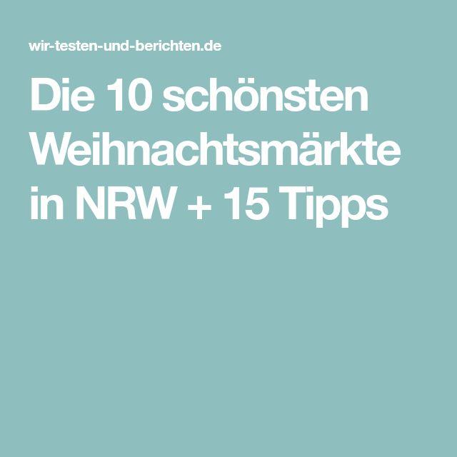 Die 10 schönsten Weihnachtsmärkte in NRW + 15 Tipps