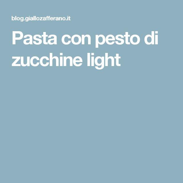 Pasta con pesto di zucchine light