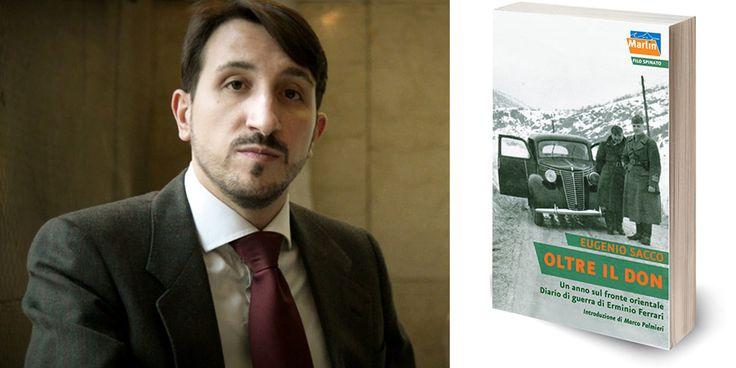 Eugenio Sacco parla del Diario di Guerra di Erminio Ferrari - Oltre il Don (Marlin Editore) - http://www.marlineditore.it/news/489_eugenio-sacco-parla-del-diario-di-guerra-di-erminio-ferrari.xhtml