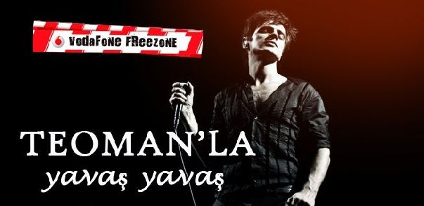 Vodafone FreeZone: Teoman'la Yavaş Yavaş 15 Ağustos – 22 Ağustos 2014