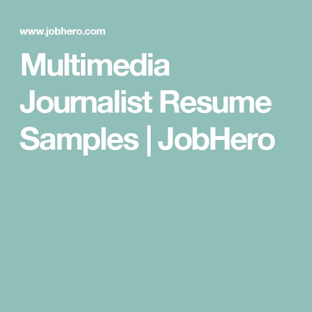 Multimedia Journalist Resume Samples   JobHero