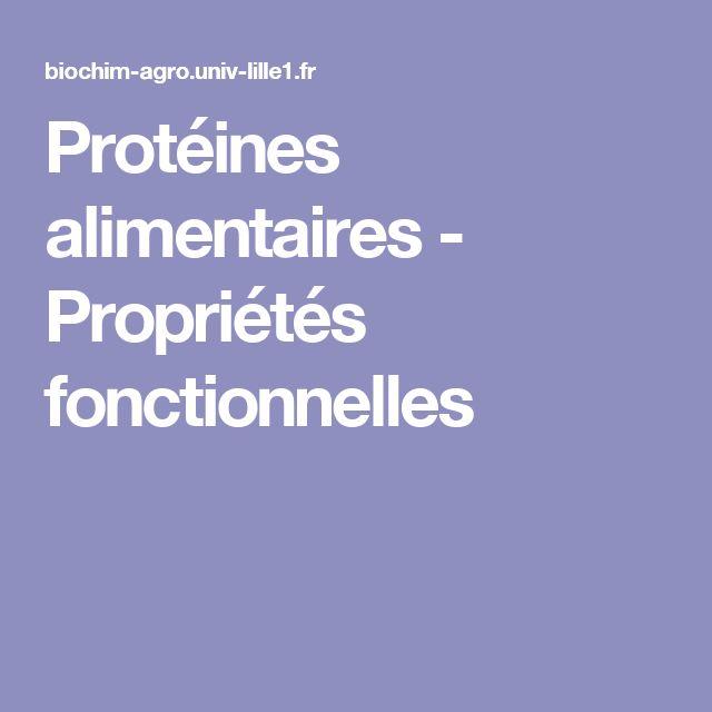 Protéines alimentaires - Propriétés fonctionnelles