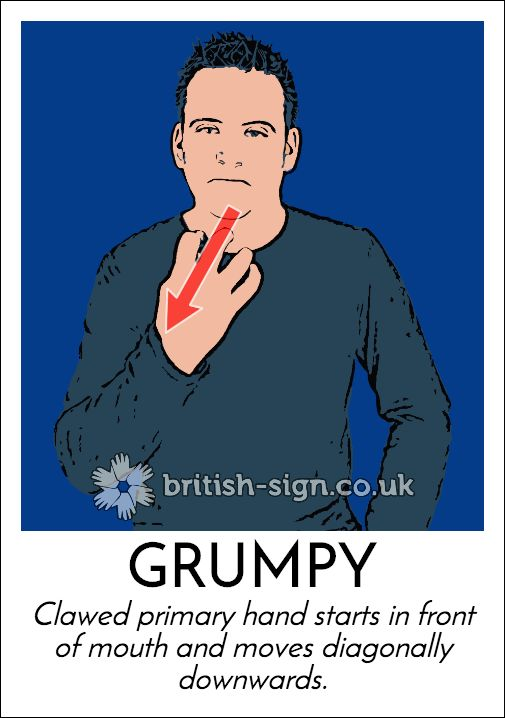 Today's #BritishSignLanguage sign is: GRUMPY #grouchday