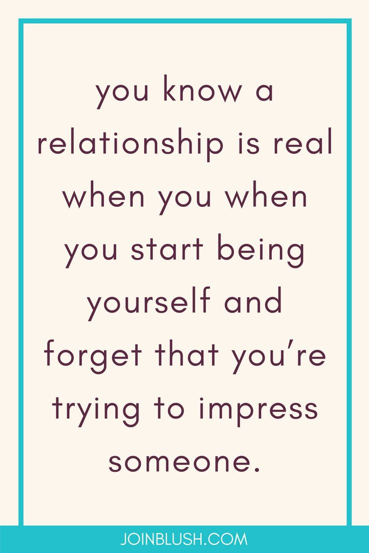 dating advice, relationship advice, flirting, authenticity, relationship tips, relationship help, relationships, boyfriends, relationship quote, boyfriend quote, dating quote