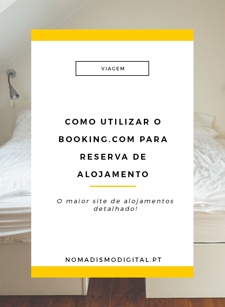 O Booking.com é o maior site para reserva de alojamentos online. Descobre como reservar o teu alojamento neste site com o nosso post! via @nomadigitalpt