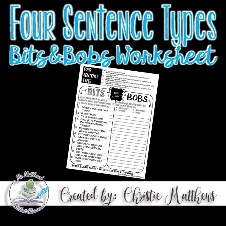 Four Sentence Type Bits & Bobs Worksheet - Four Sentence Type Escape Room - Use this to check for understanding of the four sentence types (declarative, exclamatory, interrogative, and imperative).