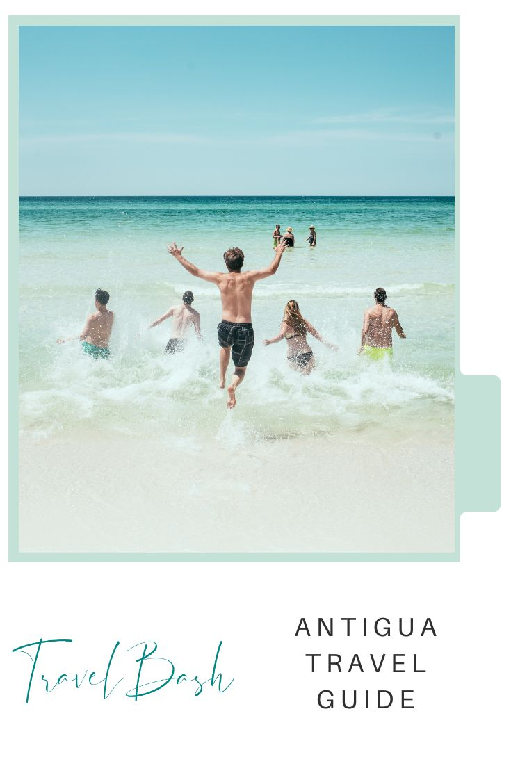 Why You Should Visit Antigua!