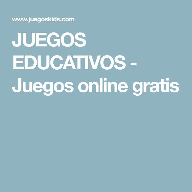 JUEGOS EDUCATIVOS - Juegos online gratis