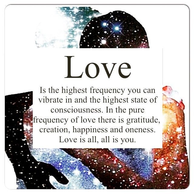 EVERYTHING IS ENERGY,LOVE IS THE HIGHEST ENERGY LEVEL...FEAR THE LOWEST...LOVE IS OUR SALVATION.