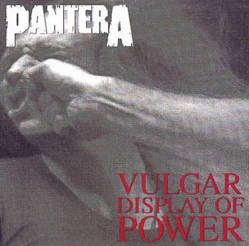 "L'album dei #Pantera intitolato ""Vulgar Display Of Power""."