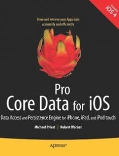 Pro Core Data for iOS: Data Access and Persistence Engine for iPhone iPad and iPod touch 1st ed. Edition free download by Michael Privat Robert Warner ISBN: 9781430233558 with BooksBob. Fast and free eBooks download.  The post Pro Core Data for iOS: Data Access and Persistence Engine for iPhone iPad and iPod touch 1st ed. Edition Free Download appeared first on Booksbob.com.