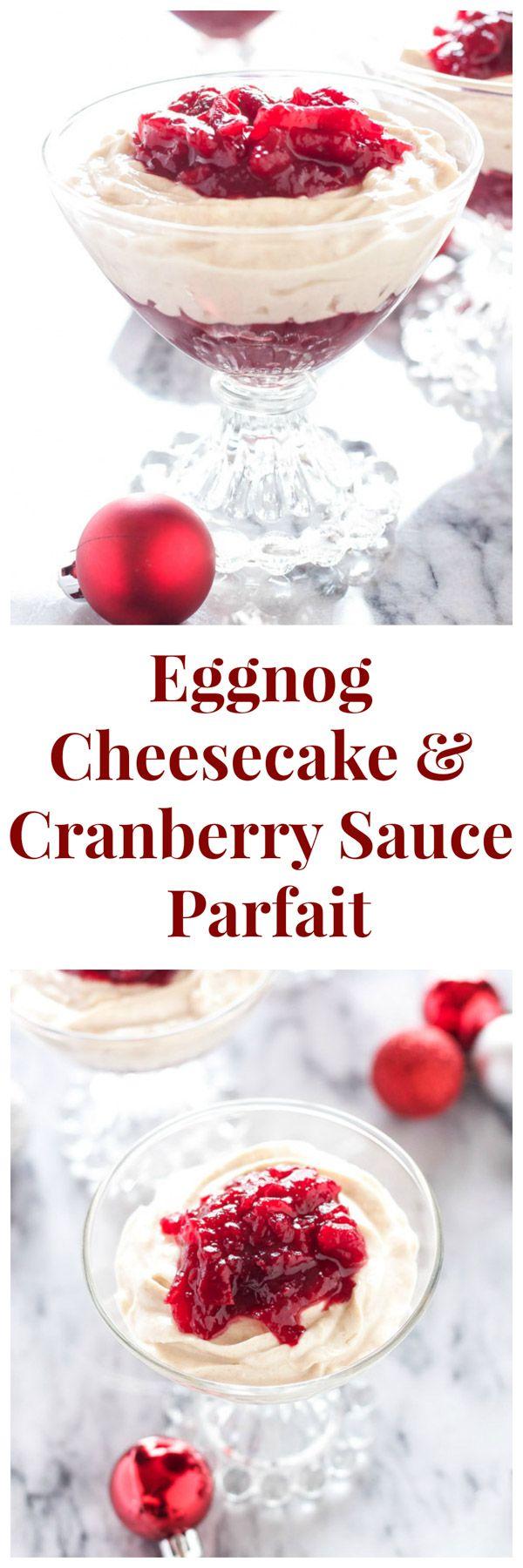 Eggnog Cheesecake and Cranberry Sauce Parfaits