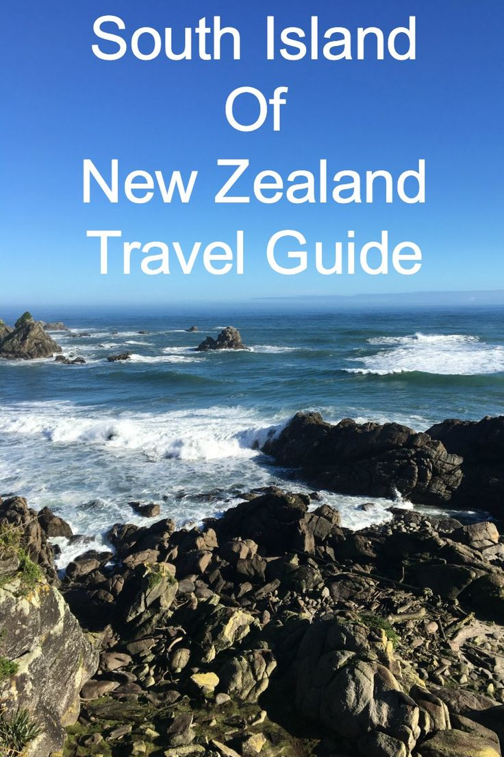 25 Best Ideas About New Zealand South Island On Pinterest South New Zealand Nz Holidays 2016