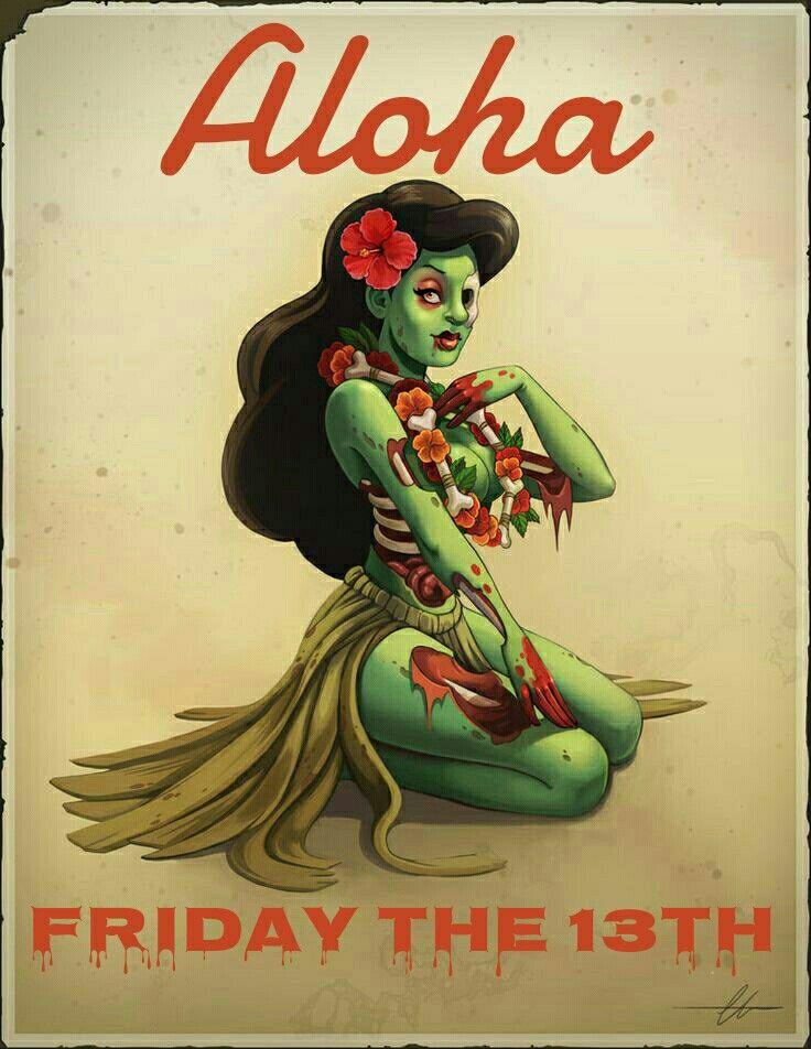 Aloha Friday the 13th ...