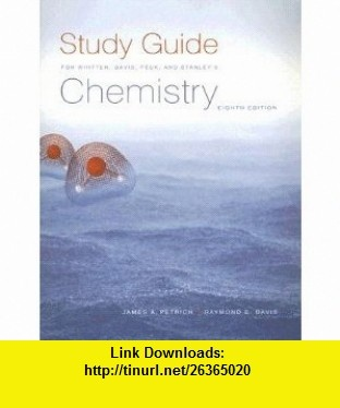 Chemistry, 8th Edition, Study Guide (9780495014539) Kenneth W. Whitten, Raymond E. Davis, Larry Peck, George G. Stanley , ISBN-10: 0495014532  , ISBN-13: 978-0495014539 ,  , tutorials , pdf , ebook , torrent , downloads , rapidshare , filesonic , hotfile , megaupload , fileserve