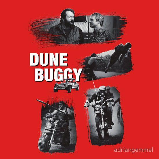 Dune Buggy - Bud Spencer Terence Hill altrimenti ci arrabbiamo, zwei wie pech und schwefel, film movie cinema iatlian comedy italy, watch out were mad, funny trinity oliver onions T-Shirt Design