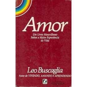 Frases que inspiram: Leo Buscaglia